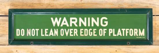 """Warning """"Do Not Lean Over Edge of Platform"""" Single Sided Porcelain Sign TAC 8.75"""