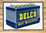 Delco Dry Charge 12V Battery Single Sided Metal Sign TAC 9
