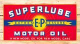 Superlube Motor Oil Extreme-Pressure SST Embossed Metal Sign TAC 8.75
