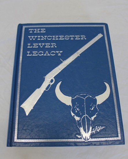 Winchester Lever Legacy - Hardback Book By Clyde Snooky Williamson Signed By Author
