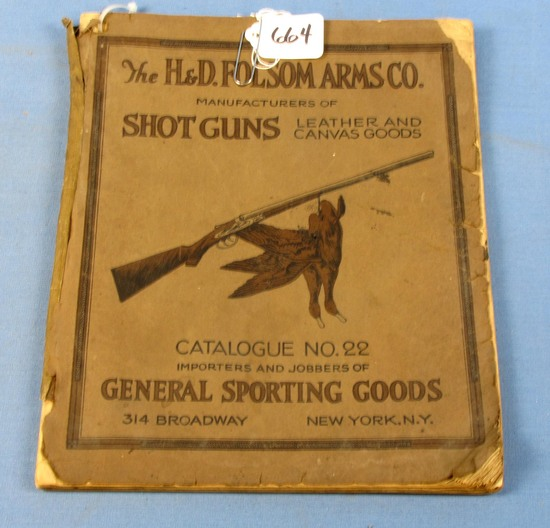 Catalog; No. 22; The H & D Folsom Arms Co. Shotguns Leather & Canvas Goods; Early