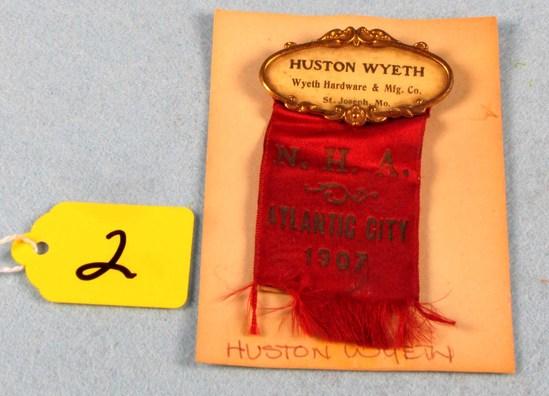 Convention Badge; Wyeth Hdwe & Mfg. Co; Inhuston Wyethin; 1907