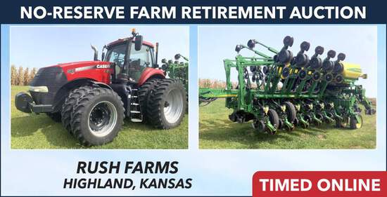No-Reserve Farm Retirement Auction - Rush Farms