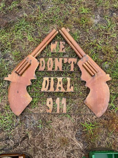 We Don?t Dial 911 sign