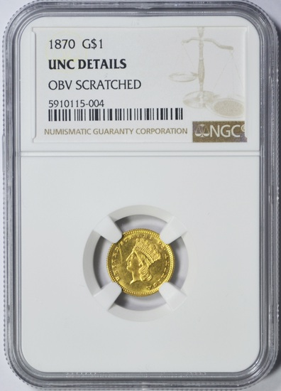 1870 $1 GOLD - NGC UNC DETAILS OBVERSE SCRATCH - TOUGH DATE
