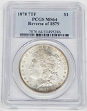 1878 7TF MORGAN DOLLAR - REVERSE of 1879 - PCGS MS64