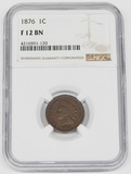 1876 INDIAN HEAD CENT - NGC F12