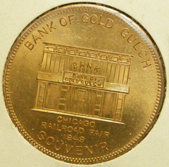 1949 Chicago Railroad Fair Souvenir Token Bank of Gold Gulch