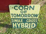 Corn of tomorrow Sign