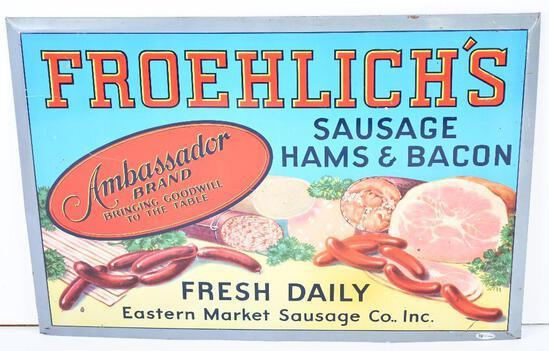 Froehlich's Sausage Hams & Bacon Metal Sign