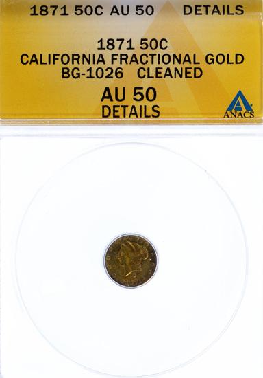 1871 50c California Gold AU-50 Details ANACS