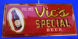 Vic's Special Beer - Northern Brewing Co., Superior WI Sign