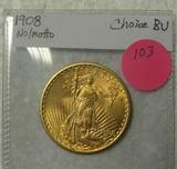 1908 NO MOTTO ST. GAUDENS CHOICE BU 20 DOLLAR GOLD COIN