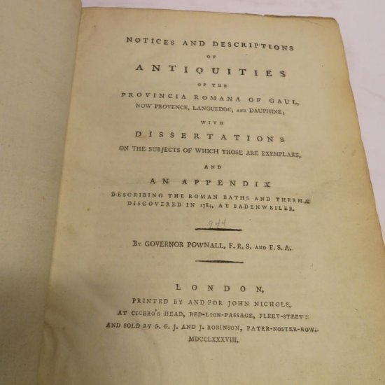1788 Notices and Descriptions of Antiquities of the Provincia Romana of Gaul by Govenor Pownall