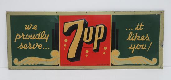 "Metal 7 up sign, We Proudly serve..it likes you!, 31"" x 11 1/2"""