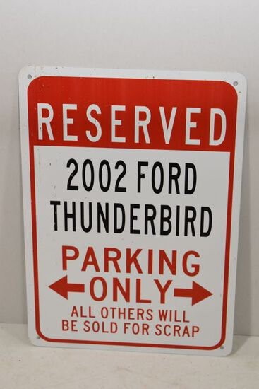 "Metal ""Reserved"" Parking Sign for Ford 2002 Thunderbird"