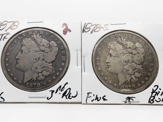 2 Morgan $: 1878 7TF 3rd Rev VG, 1878S F obv rim bump