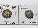 2 Shield Nickels corrosion: 1866 Rays F, 1867 No Rays VG