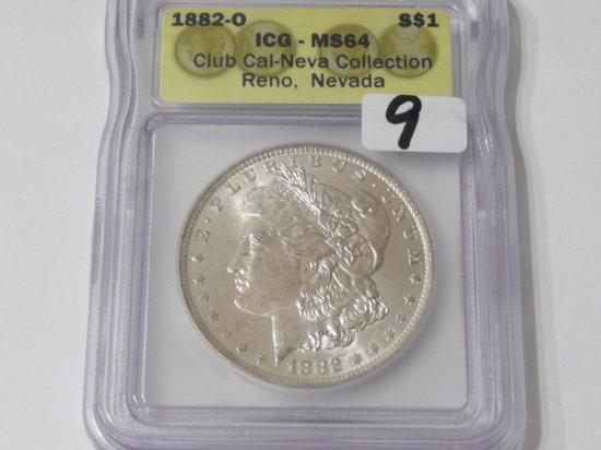 Morgan $ 1882-O ICG MS64, from Club Cal-Neva Collection Reno NV