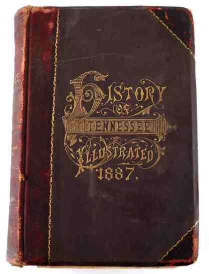 HISTORY OF TENNESEE ILLUSTRATED 1887 BOOK