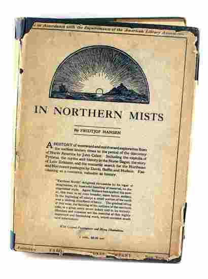IN NORTHERN MISTS 1911 1ST EDITION VOLUME 1 ARCTIC