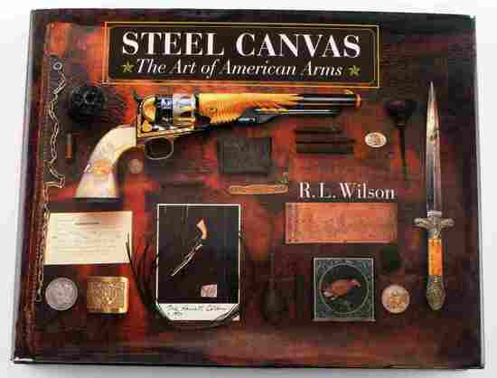 STEEL CANVAS ART OF AMERICAN ARMS BOOK