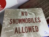 no snowmobilers sign