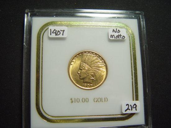 1907 No Motto $10 Indian Gold   AU++