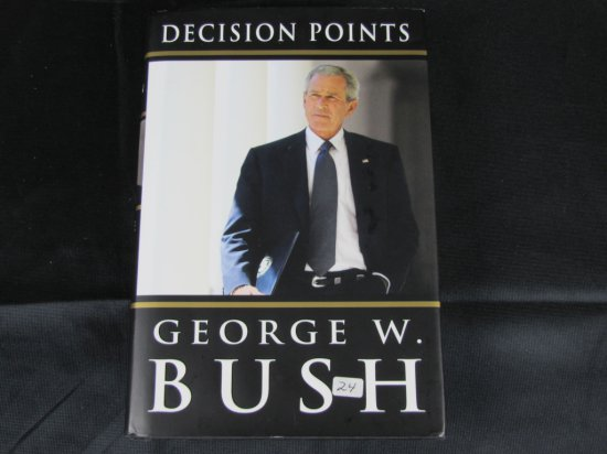 George W. Bush signed book Decision Points , signed black sharpie, President's signatures are rare,
