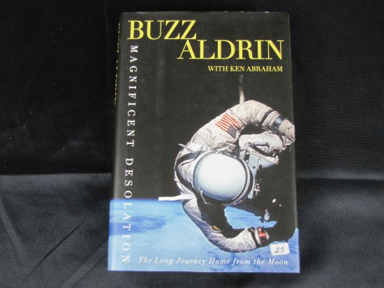 Buzz Adrin singed book Magnificent Desolation, astronauts signatures are difficult to find, SGC cert