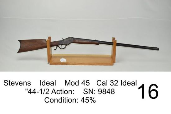 """Stevens    Ideal    Mod 45    Cal .32 Ideal    """"44½ Action""""    SN: 9848    Condition: 45%"""