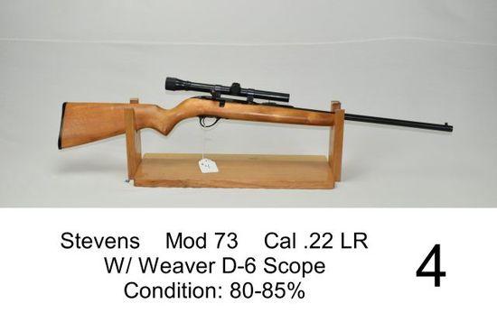 Stevens    Mod 73    Cal .22 LR    W/ Weaver D-6 Scope    Condition: 80-85%