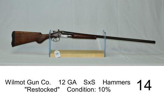 "Wilmot Gun Co.    12 GA    SxS    Hammers    ""Restocked""    Condition: 10%"