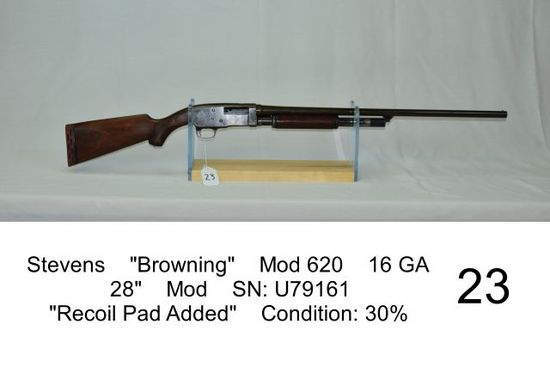 "Stevens    ""Browning""    Mod 620    16 GA    28""    Mod    SN: U79161    ""R"