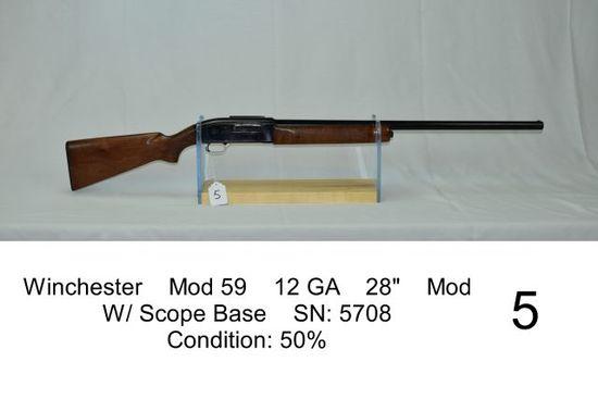 """Winchester    Mod 59    12 GA    28""""    Mod    W/ Scope Base    SN: 5708"""