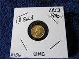 1853 U.S. $1. GOLD PIECE AU+