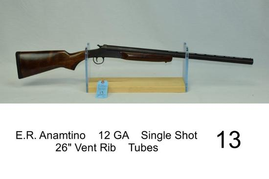 "E.R. Anamtino    12 GA    Single Shot    26"" Vent Rib    Tubes    SN: 143742-04    Condition: 70%"