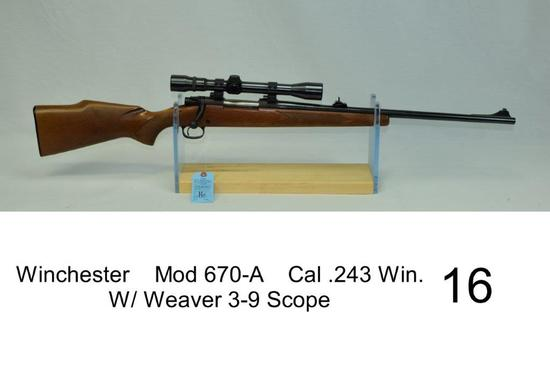 Winchester    Mod 670-A    Cal .243 Win.    SN: G1367427    W/ Weaver 3-9 Scope    Condition: 75%