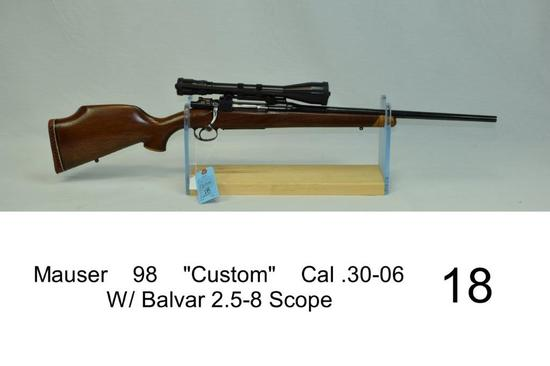 "Mauser    98    ""Custom""    Cal .30-06    W/ Balvar 2.5-8 Scope    Stock has 13.5"" LOP    Condition:"