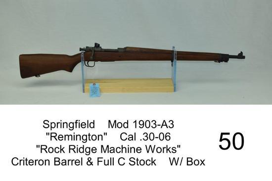 "Springfield    Mod 1903-A3    ""Remington""    Cal .30-06    ""Rock Ridge Machine Works""    Criteron Ba"