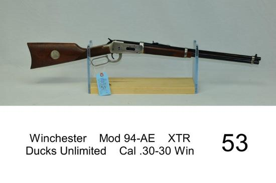 Winchester    Mod 94-AE    XTR    Ducks Unlimited    Cal .30-30 Win    SN: DU861410    Condition: 90