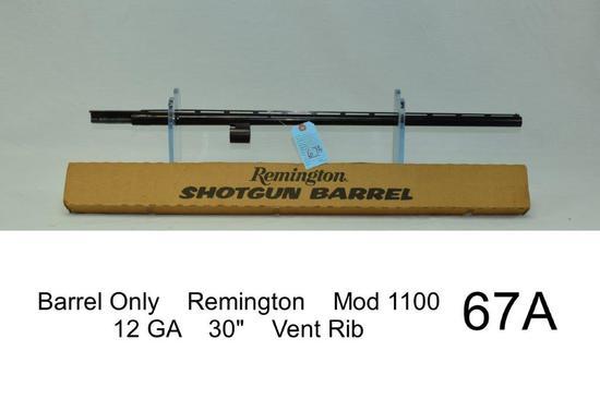 "Barrel Only    Remington    Mod 1100    12 GA    30""    Vent Rib    Condition: 70%"