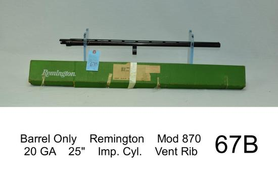 "Barrel Only    Remington    Mod 870    20 GA    25""    Imp. Cyl.    Vent Rib    Condition: 80%"