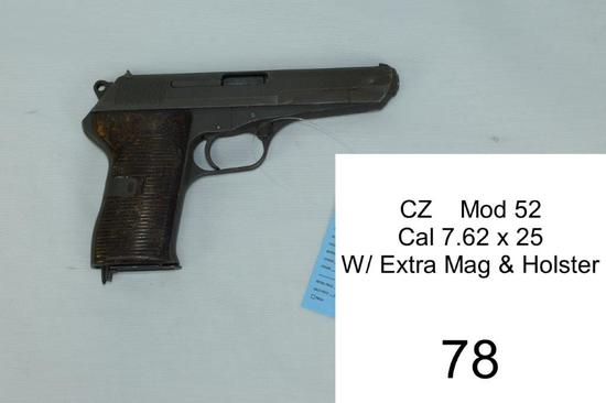 CZ    Mod 52    Cal 7.62 x 25    SN: LB514    W/ Extra Mag & Holster    Condition: 50%