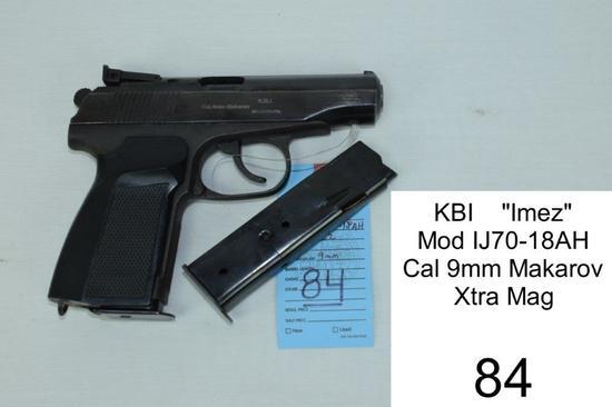"KBI    ""Imez""    Mod IJ70-18AH    Cal 9mm Makarov    SN: R505760    Xtra Mag    Condition: 60%"