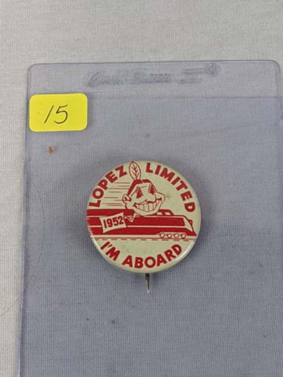 1952 Lopez limited Indians pin
