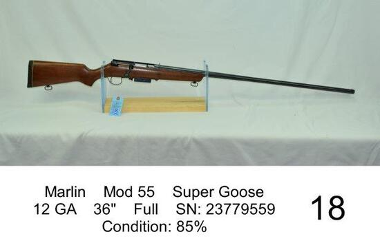 "Marlin    Mod 55    Super Goose    12 GA    36""    Full    SN: 23779559    Condition: 85%"