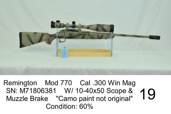 "Remington    Mod 770    Cal .300 Win Mag    SN: M71806381    W/ 10-40x50 Scope & Muzzle Brake    ""Ca"