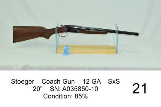 "Stoeger    Coach Gun    12 GA    SxS    20""    SN: A035850-10    Condition: 85%"