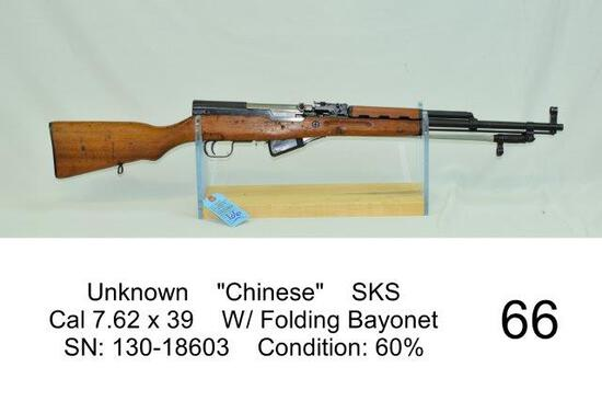 "Unknown    ""Chinese""    SKS    Cal 7.62 x 39    W/ Folding Bayonet    SN: 130-18603    Condition: 60"